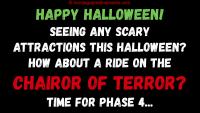Halloween 2019 Chairor of Terror ride